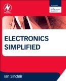 Electronics Simplified, Third Edition