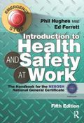Introduction to Health and Safety at Work, Fifth Edition