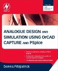Analogue Design and Simulation using OrCAD Capture and PSpice