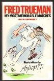 My Most Memorable Matches