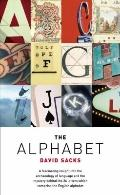 The Alphabet: Unraveling the Mystery of the Alphabet from A to Z