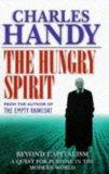 THE HUNGRY SPIRIT: BEYOND CAPITALISM - A QUEST FOR PURPOSE IN THE MODERN WORLD