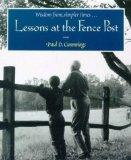 Lessons at the Fence Post (Wisdom from simpler times)