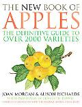 New Book of Apples The Definitive Guide to Apples, Including over 2,000 Varieties