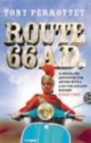 Route 66 AD: On the Trail of Ancient Roman Tourists