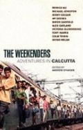 Weekenders: Adventures in Calcutta - Andrew O'Hagan - Paperback