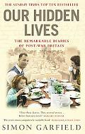 Our Hidden Lives The Remarkable Diaries Of Post-War Britain