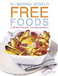 Slimming World Free Foods Guilt-free Food Whenever You're Hungry