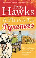 Piano in the Pyranees: The Ups and Downs of an Englishman in the French Mountains
