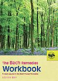 Bach Remedies Workbook