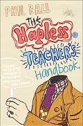 Hapless Teacher's Handbook