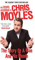 World according to Chris Moyles: The Story of a Man and His Mouth