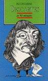 DESCARTES IN 90 MINUTES (PHILOSOPHERS IN 90 MINUTES - THEIR LIVES & WORK)