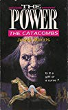 The Catacombs (POWER)