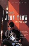 Meet John Trow