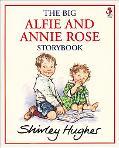 Big Alfie and Annie Rose Storybook