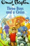 Three Boys and a Circus (Red Fox Younger Fiction)