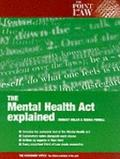 Mental Health Act, Explained