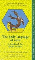 The Body Language of Trees: A Handbook for Failure Analysis - Claus Mattheck - Hardcover