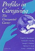 Profiles in Caregiving The Unexpected Career