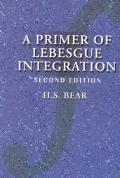 Primer of Lebesgue Integration