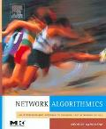 Network Algorithmics An Interdisciplinary Approach To Designing Fast Networked Devices