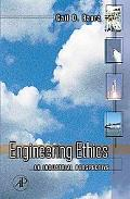 Engineering Ethics An Industrial Perspective