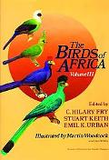Birds of Africa Parrots to Woodpeckers