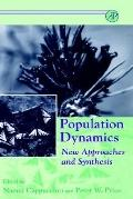 Population Dynamics New Approaches and Synthesis