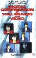 Digital Compression of Still Images and Video