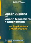 Linear Algebra and Linear Operators in Engineering With Applications in Mathematica