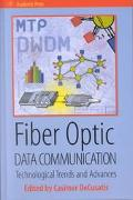 Fiber Optic Data Communication Technological Trends and Advances