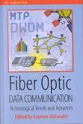 Fiber Optic Data Communication Technological Trends and Advances
