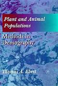 Plant and Animal Populations Methods in Demography