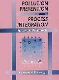 Pollution Prevention Through Process Integration Systematic Design Tools