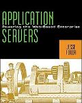 Application Servers: Powering the Web-Based Enterprise - Jesse Feiler - Paperback