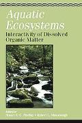Aquatic Ecosystems Interactivity of Dissolved Organic Matter