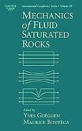 Mechanics of Fluid Saturated Rocks