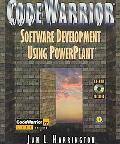 CodeWarrior Software Development Using Powerplant