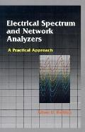 Electrical Spectrum and Network Analyzers A Practical Approach