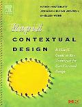 Rapid Contextual Design A How-To Guide to Key Techniques for User-Centered Design