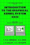 Introduction to the Graphical Kernel System Gks