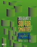 Joe Celko's SQL for Smarties: Advanced SQL Programming Third Edition (The Morgan Kaufmann Se...