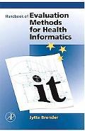 Handbook of Evaluation Methods in Healthcare Informatics