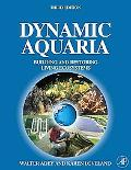 Dynamic Aquaria Building and Restoring Living Ecosystems