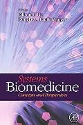 Systems Biomedicine: Concepts and Perspectives