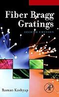 Fiber Bragg Gratings, Second Edition (Optics and Photonics Series)