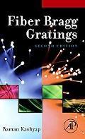 Fiber Bragg Gratings, Second Edition (Optics and Photonics Series)
