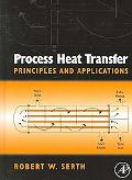 Process Heat Transfer Principles and Applications