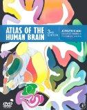 Atlas of the Human Brain, Third Edition